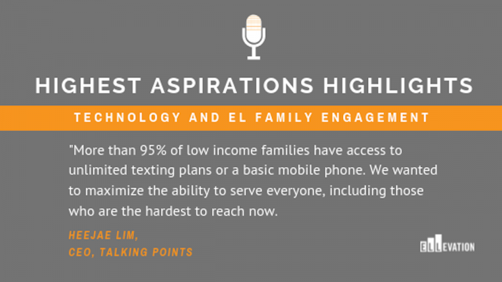Highest Aspirations Highlights: Technology and EL Family Engagement