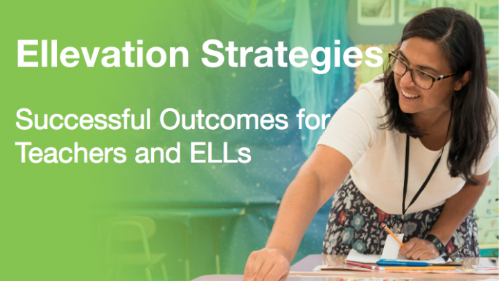 Ellevation Strategies: Successful Outcomes for Teachers and ELLs