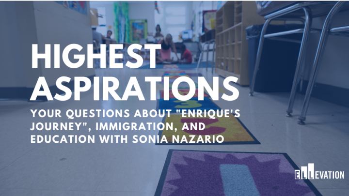 "Your Questions About ""Enrique's Journey"", Immigration, and Education with Pulitzer Prize Winning Journalist Sonia Nazario"