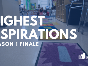 Highest Aspirations - Season 1 Finale