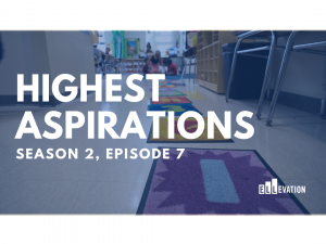 Highest Aspirations - Season 2, Episode 7