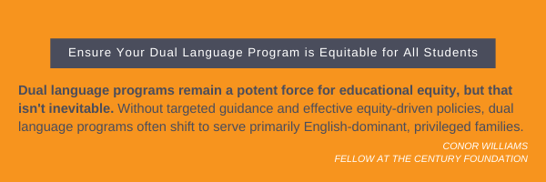 How dual language programs can be a potent force for educational equity